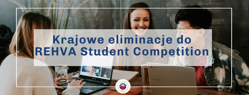 Krajowe eliminacje do REHVA Student Competition 2021 - baner promujący