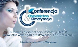 XIX edycja Konferencji: Chłodnictwo i klimatyzacja w Polsce — Nowe trendy rozwoju